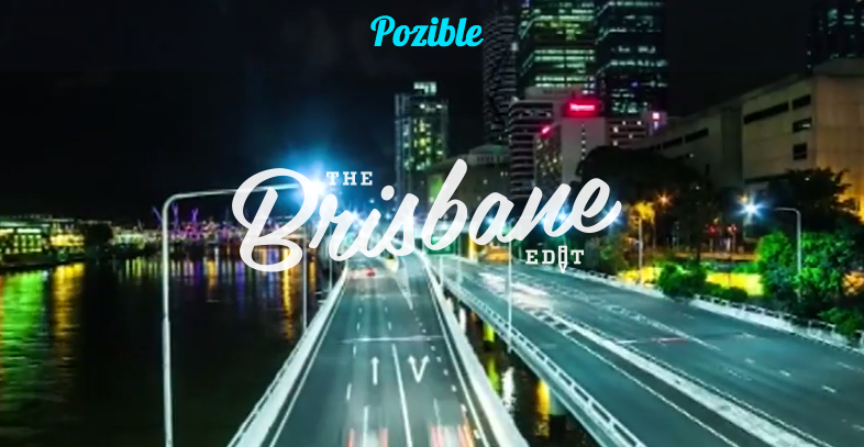 Pozible, The Brisbane Edit