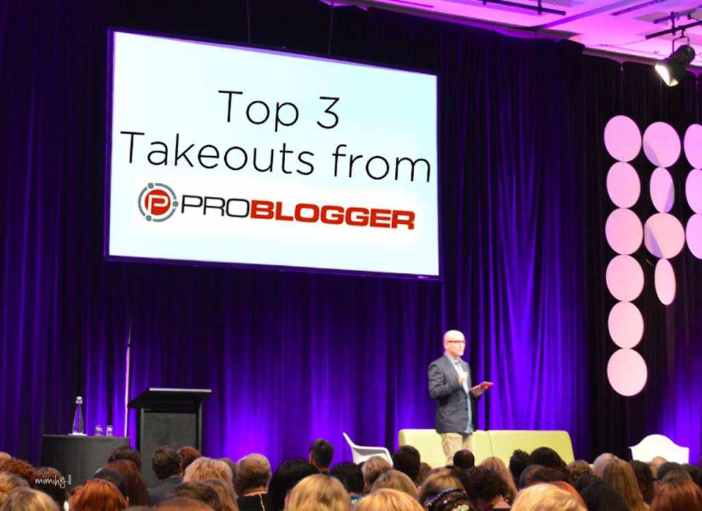 The Top 3 Blogging Lessons I Learnt at ProBlogger 2014