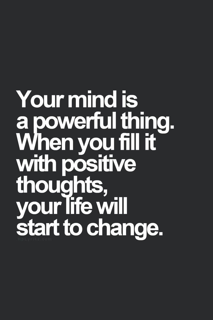 Your mind is a powerful thing